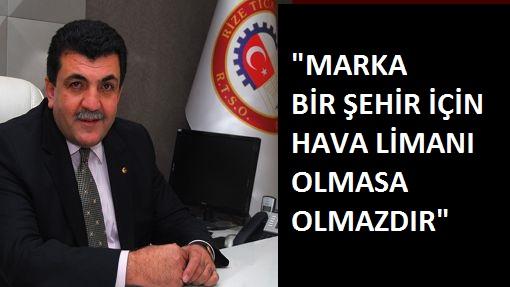 """RTSO BAŞKANI """"MÜJDE VERMESİNİ BEKLİYORUZ"""""""